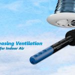 increasing ventilation for safer indoor air