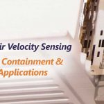 sidewall air velocity sensing for critical containment